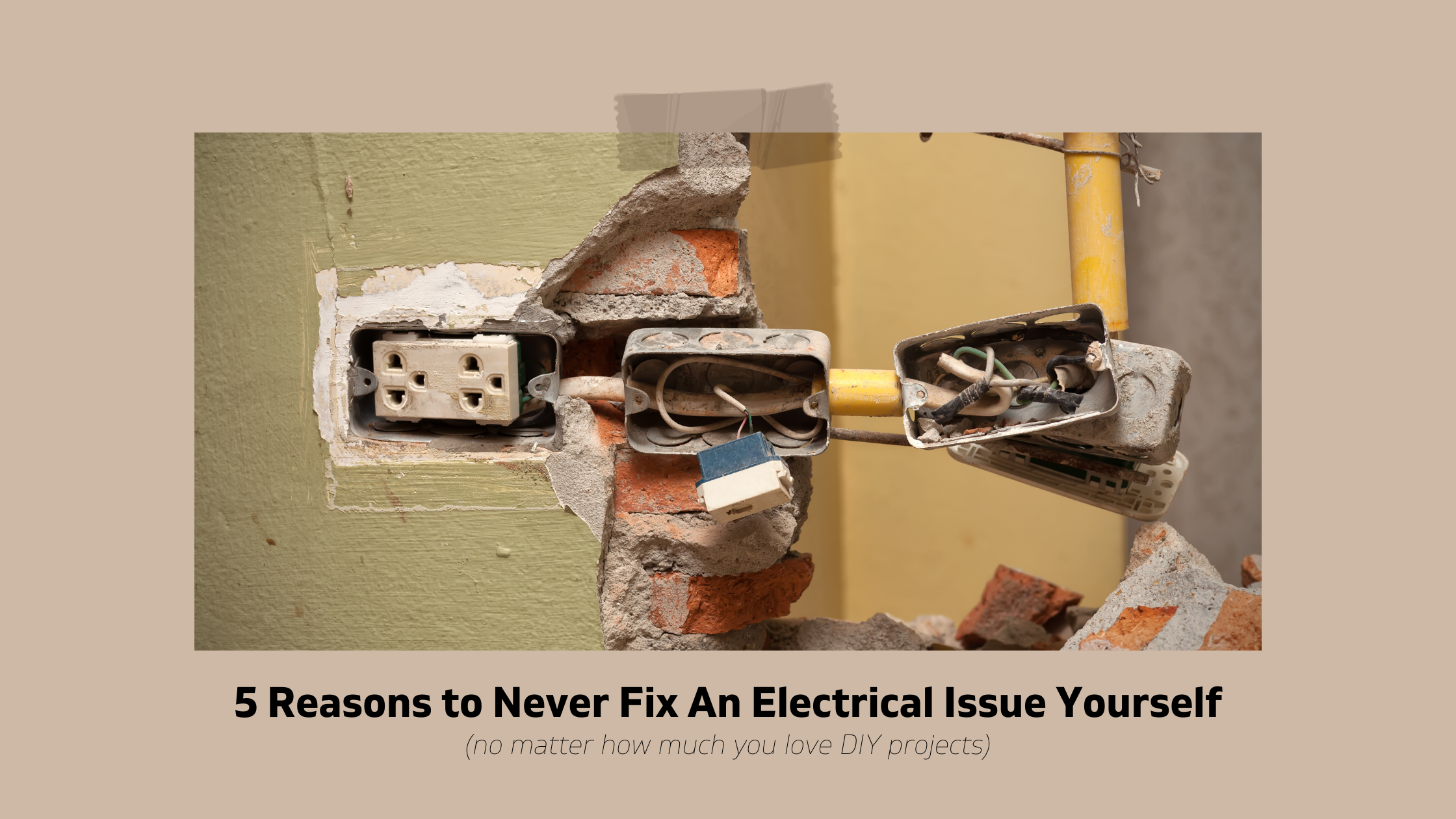 5 Reasons Never To Fix An Electrical Issues Yourself Rooham Electric